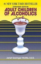 Adult Children of Alcoholics : Expanded Edition by Janet G. Woititz (1990,...