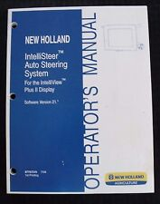 NEW HOLLAND TRACTOR COMBINE INTELLISTEER AUTO STEERING SYSTEM OPERATOR MANUAL