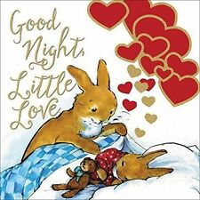 Good Night, Little Love by Thomas Nelson (Board book, 2016)