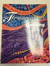 Freemotion Quilting by Judy Woodworth for American Quilters Society