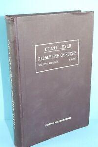 LEHRBUCH DER ALLGEMEINER CHIRURGIE VON DR.ERICH LEXER 1912 2. BAND