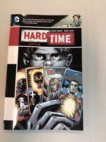 Hard Time - Sixteen by Steve Gerber (2013, Paperback) Tpb DC Comics