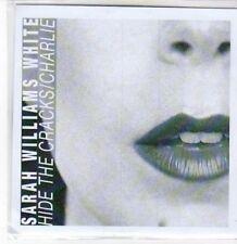 (BY466) Sarah Williams White, Hide The Cracks / Charlie - DJ CD