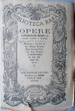 1864 Biblioteca Rara OPERE di Francesco Berni (Parte Prima) Vol.44-G.Daelli edit