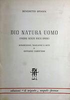 BENEDETTO SPINOZA DIO NATURA UOMO PAGINE SCELTE DALLE OPERE IL TRIPODE 1969