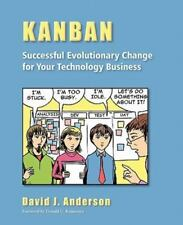 Kanban: Successful Evolutionary Change for Your Technology Business, David J. An