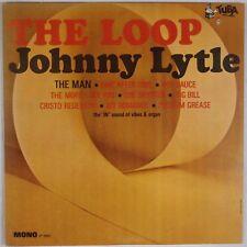 JOHNNY LYTLE: The Loop USA TUBA Northern Soul Jazz DG Mono OG  Vinyl LP VG++ Wax
