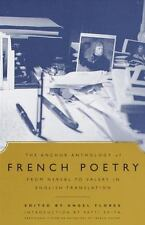 The Anchor Anthology of French Poetry: From Nerval to Valery in English Transla