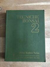Tecniche Bonsai 2, di John Yoshio Naka