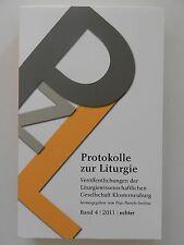 Protokolle der Liturgie Band 4 Pius Parsch Institut 2011 Echter Verlag