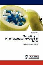 NEW Marketing of Pharmaceutical Products in India: Problems and Prospects