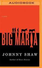 Big Maria by Johnny Shaw (2016, MP3 CD)