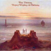 Thomas, Ray - Hopes; Wishes E Dreams Nuovo CD