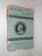 L'ILIADE DI OMERO Omero Vincenzo Monti Barbera 1921 libro classici greci manuale