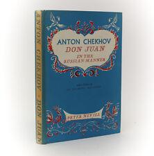 Anton Chekhov  'Don Juan'. Peter Nevill, New York, 1952. 1st Edition w DJ