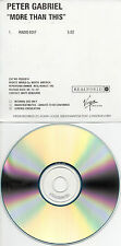 "PETER GABRIEL ""MORE THAN THIS"" PROMOTIONAL PRE-LISTENING CD SINGLE"
