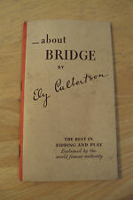 """RARE 1934 Ad Booklet~""""ABOUT BRIDGE""""~Ely Culbertson~Chesterfield Cigarette"""