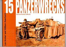 PANZERWRECKS 15   u.a.zerstörte Deutsche Panzer und Fahrzeuge in Paris 1944