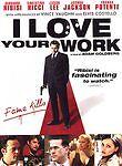 I Love Your Work (DVD) Christina Ricci, Franka Potente, Giovanni Ribisi NEW!
