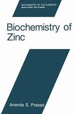 Biochemistry of Zinc 11 by Ananda S. Prasad (2013, Paperback)