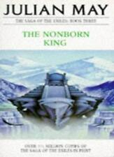 The Nonborn King (The Saga of the Exiles),Julian May