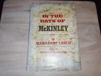 In the Days of McKinley by Margaret Leech 1959 hardcover dust jacket