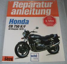 Reparaturanleitung Honda CB 750 K + F, ab Baujahr 1979