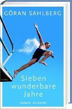 Sieben wunderbare Jahre - bestürzender Roman über das Leben, die Liebe und Gott
