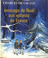 """GUERRE 39/45 WW2 LIVRE """" MESSAGE DE NOEL AUX ENFANTS DE FRANCE """" DE GAULLE 1970"""