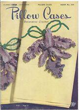 1950 Clarks - J.&P. Coats Pillow Cases Book #264 Illustrated Decorative Crochet