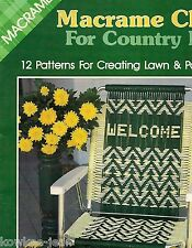 Macrame Chairs for Country Living Lawn Chair Patterns: gone fishing; geometrics
