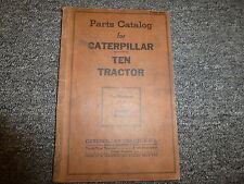 Caterpillar Cat Model Ten 10 Tractor Parts Catalog Manual Book S/N PT1-PT4929