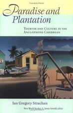 New World Studies: Paradise and Plantation : Tourism and Culture in the...