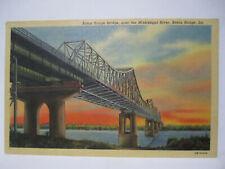 BRIDGE OVER MISSISSIPPI RIVER POSTCARD BATON ROUGE LA LOUISIANA 1940