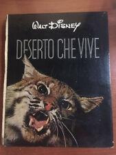 DESERTO CHE VIVE WALT DISNEY LA NATURA E LE SUE MERAVIGLIE N. 1 1954