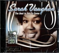 SARAH VAUGHAN The best is yet to come CD Sealed