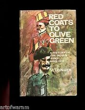 Red Coats to Olive Green - A History of The Indian Army 1600-1974  HB/dj ,VG/VG