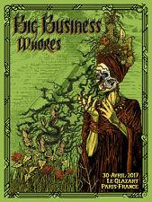 BIG BUSINESS Paris 2017 silkscreened poster by Ben Nylen