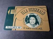 TELECARTE 50 FRANCE CELEBRITE' MUSIQUE, ELLA FITZGERALD, CELEBRITY, PHONE CARD
