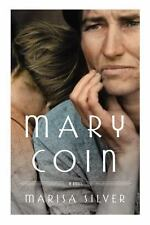 Mary Coin by Marisa Silver (2013, Hardcover)