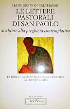 VON BALTHASAR HANS URS Le lettere pastorali di san Paolo TIMOTEO TITO JACA BOOK