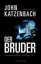 Der Bruder: Psychothriller von Katzenbach, John | Buch | Zustand sehr gut