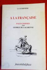 La Gueriniére A la française