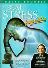 Beat Stress from within: How to Remove Stress from Your Life by Brookes, David |