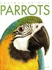 Amazing Animals: Parrots by Valerie Bodden (Paperback, Chik-Fil-A edition)