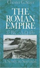 The Roman Empire, 27 B.C.-A.D. 476: A Study in Survival by Chester G. Starr