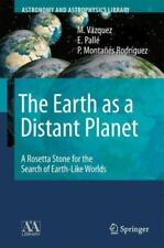Astronomy and Astrophysics Library: The Earth as a Distant Planet : A Rosetta...