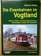 Die Eisenbahnen im Vogtland Neben und Schmalspurstrecken Eisenbahn Rettig Buch 2