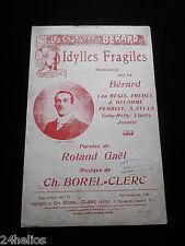 """Chanson Partition """"Idylles Fragiles"""" par Bérard /Fréhel/Borel-Clerc/ French song"""