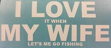 Funny I LOVE MY WIFE car van window Vinyl sticker JDM DRIFT FUNNY FISHING 046